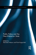 Public Policy And The Neo Weberian State book