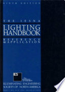 The IESNA Lighting Handbook  9th Edition  Mark S  Rea 2000