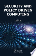 Security And Policy Driven Computing