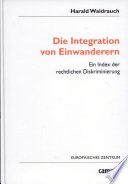 Die Integration von Einwanderern: Ein Index der rechtlichen Diskriminierung