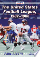 The United States Football League  1982 1986
