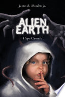 Ebook Alien Earth Epub James R. Meadors Jr. Apps Read Mobile