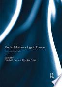 Medical Anthropology In Europe
