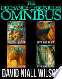 The DeChance Chronicles Omnibus   Books 1 4
