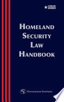 Homeland Security Law Handbook
