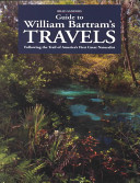 Guide to William Bartram s Travels