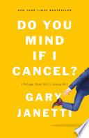 Book Do You Mind If I Cancel
