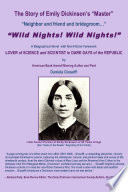 The Story of Emily Dickinson s Master   WILD NIGHTS  WILD NIGHTS
