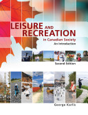 Leisure and Recreation in Canadian Society