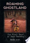 Roaming Ghostland