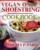 Vegan on a Shoestring Cookbook