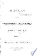 History Of The First Presbyterian Church Morristown N J The Combined Registers 1742 1891