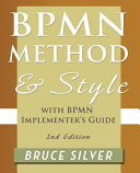 BPMN Method and Style: With BPMN Implementer's Guide
