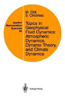 Topics in Geophysical Fluid Dynamics  Atmospheric Dynamics  Dynamo Theory  and Climate Dynamics