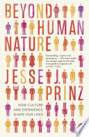 Beyond Human Nature : how the cultures we live in -...