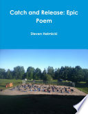 Catch and Release  Epic Poem