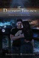 The Decimus Trilogy