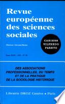 Des Associations professionnelles  du temps et de la pratique de la sociologie historique
