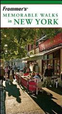 Frommer s Memorable Walks in New York