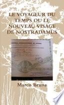 LE VOYAGEUR DU TEMPS OU LE NOUVEAU VISAGE DE NOSTRADAMUS