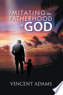 Imitating the Fatherhood of God