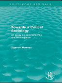 Towards a Critical Sociology (Routledge Revivals)