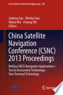 China Satellite Navigation Conference  CSNC  2013 Proceedings