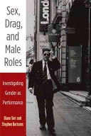 Sex  Drag  and Male Roles