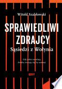 Sprawiedliwi Zdrajcy S Siedzi Z Wo Ynia book