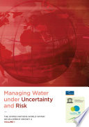 Managing Water Under Uncertainty and Risk  United Nations World Water Development Report  4  3 Vols