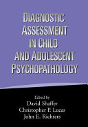 Diagnostic Assessment in Child and Adolescent Psychopathology