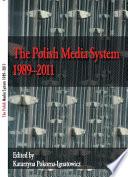 The Polish Media System 1989   2011