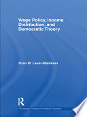 Wage Policy  Income Distribution  and Democratic Theory