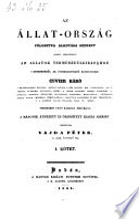 Az allat-orszag, fölosztva alkotasa szerint. Ford. Vajda Peter. (Das Thierreich.) Buda, Egyet bet. 1841-