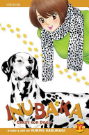 Inubaka: Crazy For Dogs : best friend. sit! stay! read...