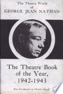The Theatre Book Of The Year 1942 1943 book