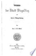 Geschichte der Stadt Dingolfing und ihrer Umgebung