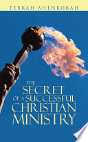 The Secret Of A Successful Christian Ministry