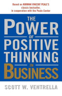 The Power of Positive Thinking in Business -- 10 Traits for Maximum Results