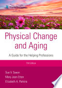 Physical Change And Aging Seventh Edition