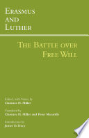 Erasmus and Luther  The Battle over Free Will