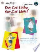 Kids Can Listen  Kids Can Move