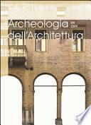Archeologia dell Architettura  XIV  2009