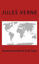 Around The World In 80 Days : passepartout attempt to circumnavigate the world in...