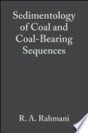 Sedimentology of Coal and Coal Bearing Sequences  Special Publication 7 of the IAS