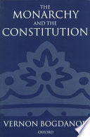The Monarchy and the Constitution