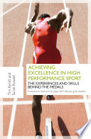 Achieving Excellence in High Performance Sport In Their Career To Succeed In A