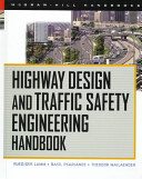 Highway Design and Traffic Safety Engineering Handbook