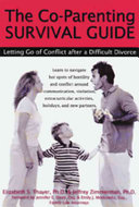 The Co Parenting Survival Guide
