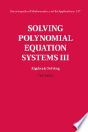 Solving Polynomial Equation Systems